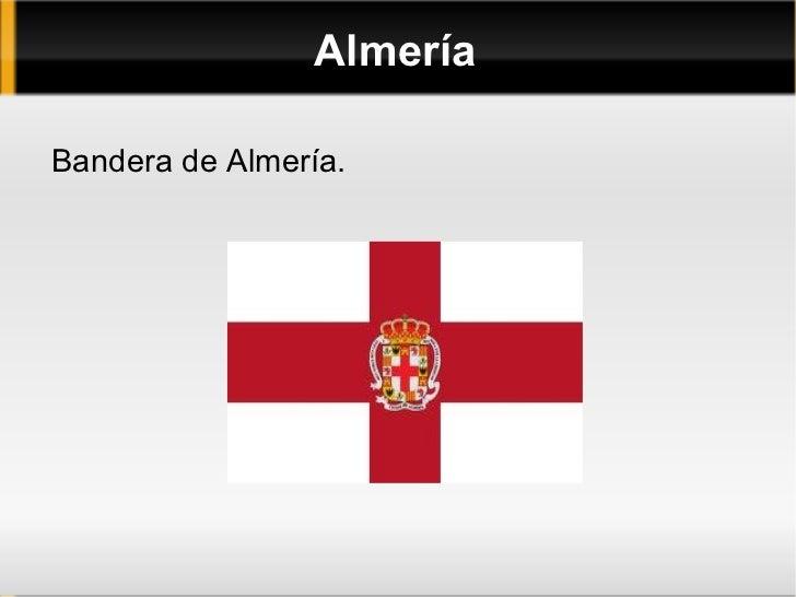 AlmeríaBandera de Almería.
