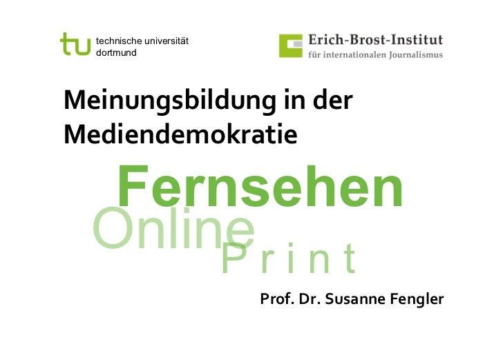 technische universität            dortmundMeinungsbildunginderMediendemokratie           Fernsehen          Online r i...