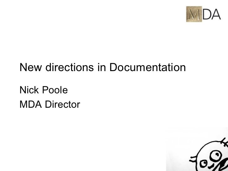 New directions in Documentation Nick Poole MDA Director