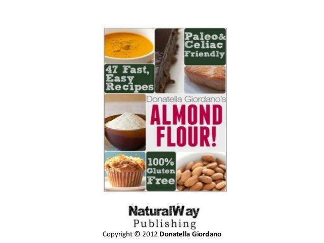Almond flour! gluten free & paleo diet cookbook