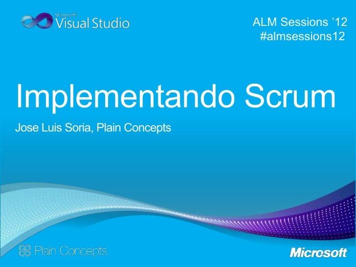 ALM Sessions 2012 - Implementando Scrum con TFS