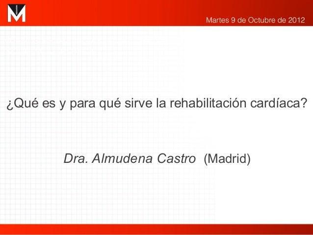 NUEVOS ESTRATEGIAS EN EL TRATAMIENTO DE LA CARDIOPATÍAISQUÉMICA CRÓNICA¿Qué es y para qué sirve la rehabilitación cardíaca...
