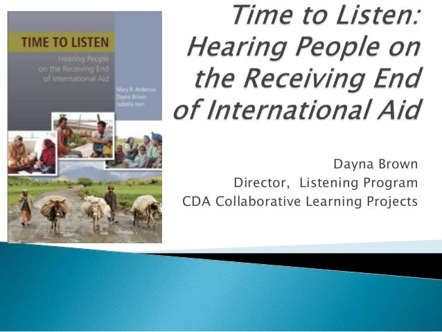 Dayna Brown      Director, Listening ProgramCDA Collaborative Learning Projects