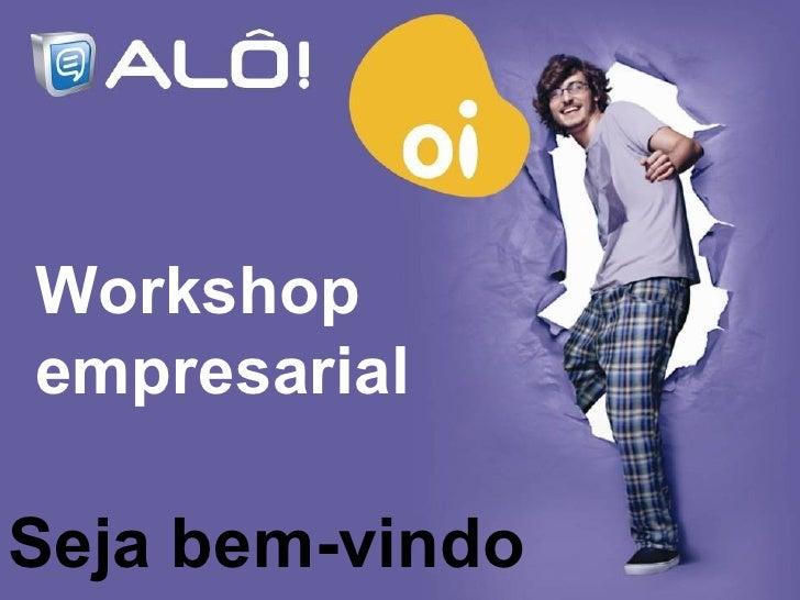 Seja bem-vindo Workshop empresarial