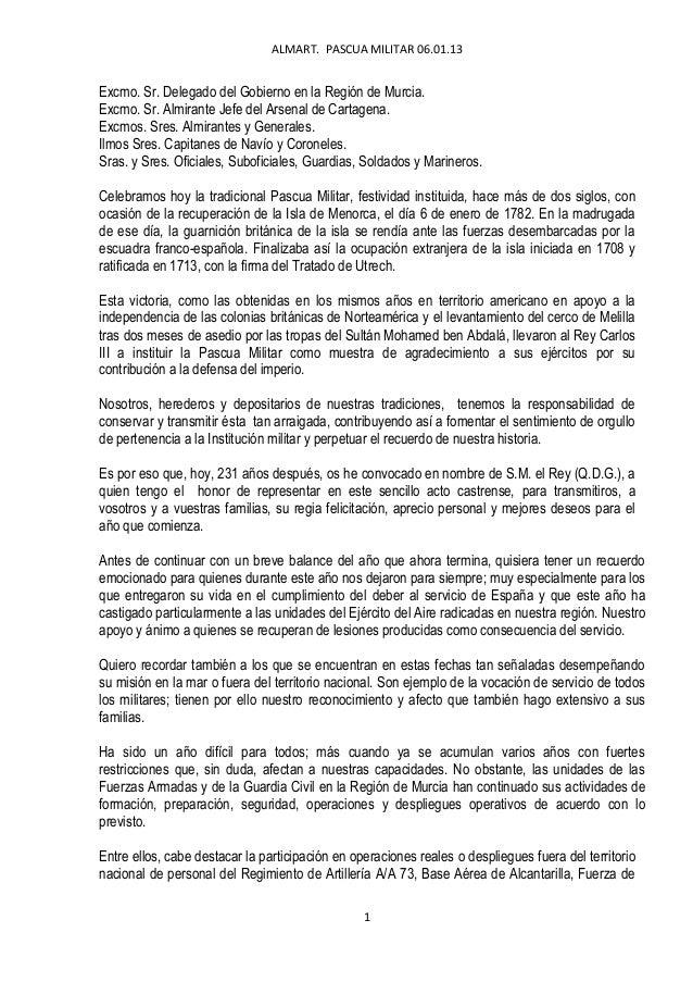 ALMART. PASCUA MILITAR 06.01.13Excmo. Sr. Delegado del Gobierno en la Región de Murcia.Excmo. Sr. Almirante Jefe del Arsen...
