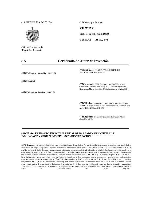 (19) REPUBLICA DE CUBA Oficina Cubana de la Propiedad Industrial (11) No de publicación: CU 22397 A1 (21) No. de solicitud...