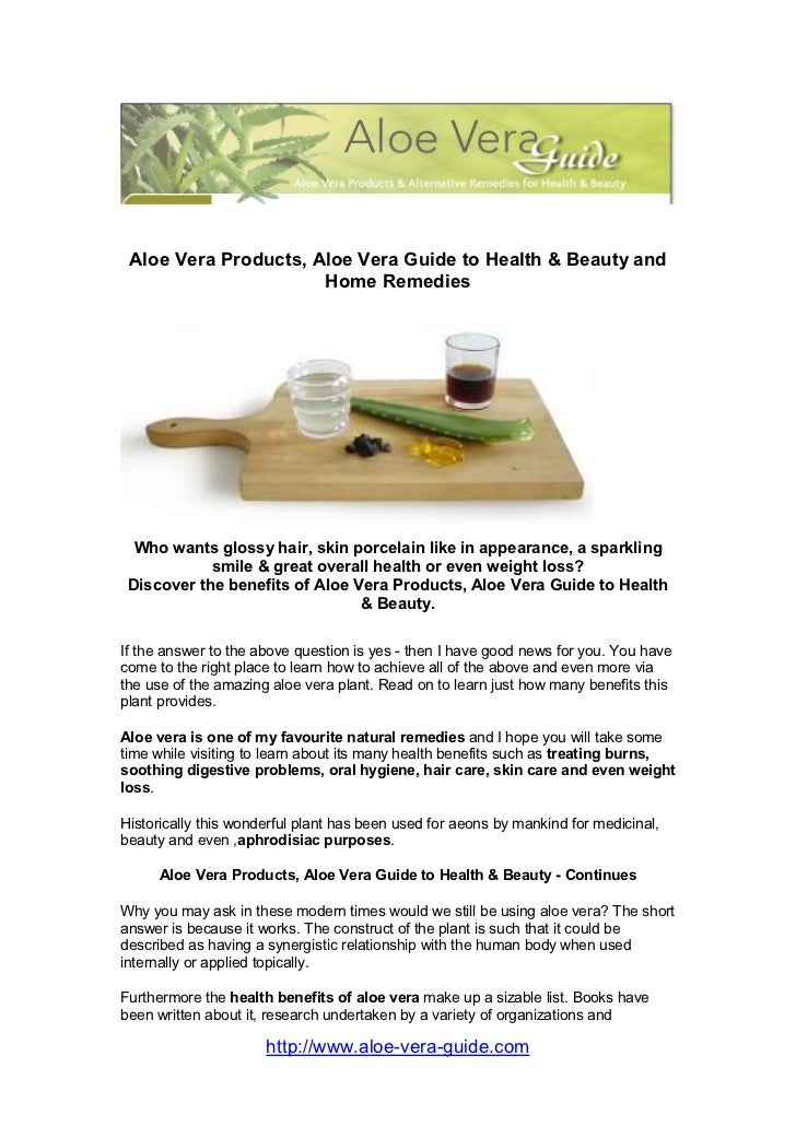 Aloe Vera Products, Aloe Vera Guide to Health & Beauty and                      Home Remedies  Who wants glossy hair, skin...