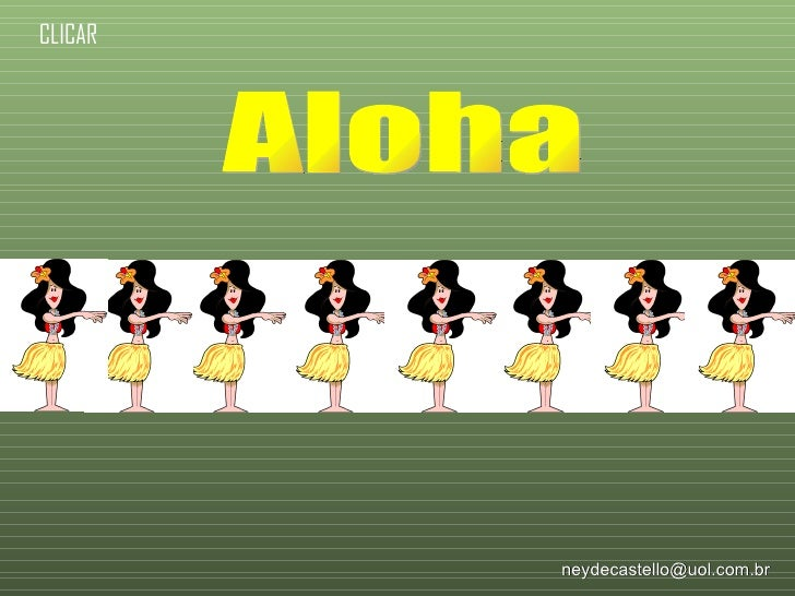 Aloha [email_address] CLICAR
