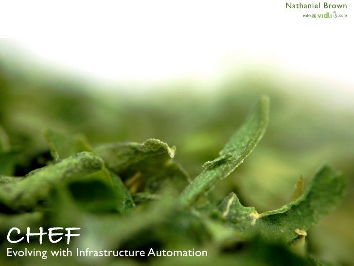 Chef - Evolving with Infrastructure Automation