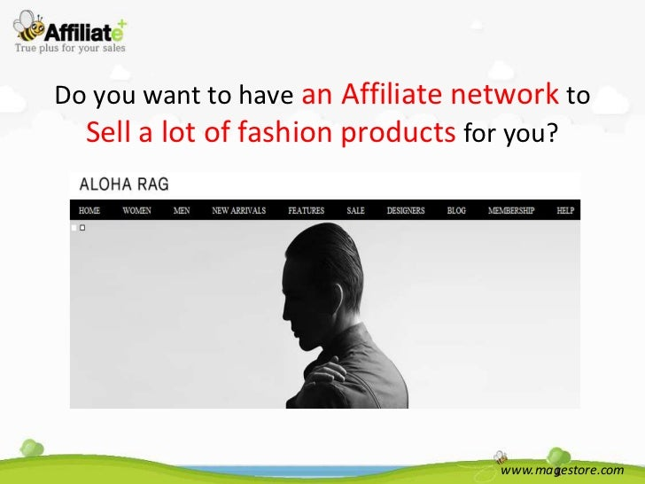 Do you want to have an Affiliate network to  Sell a lot of fashion products for you?                                   www...