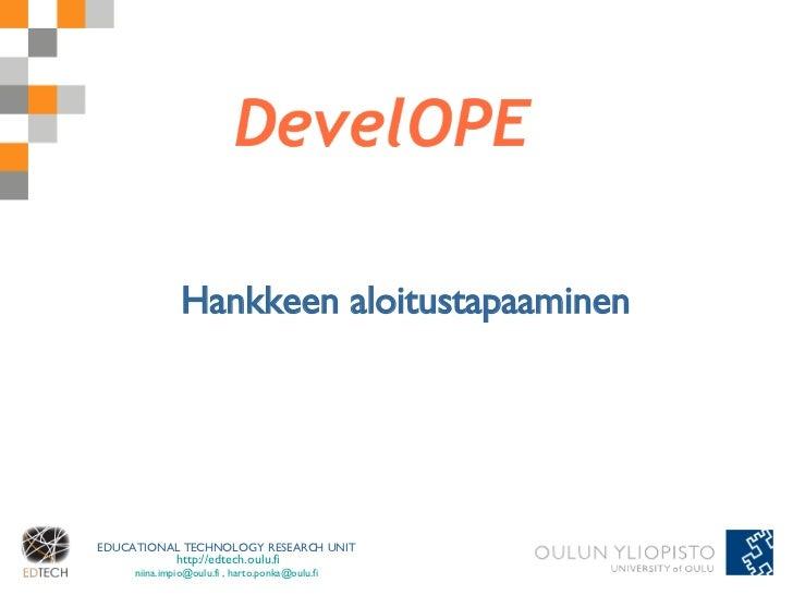 DevelOPE-hankkeen aloitustapaaminen 19.09.2008