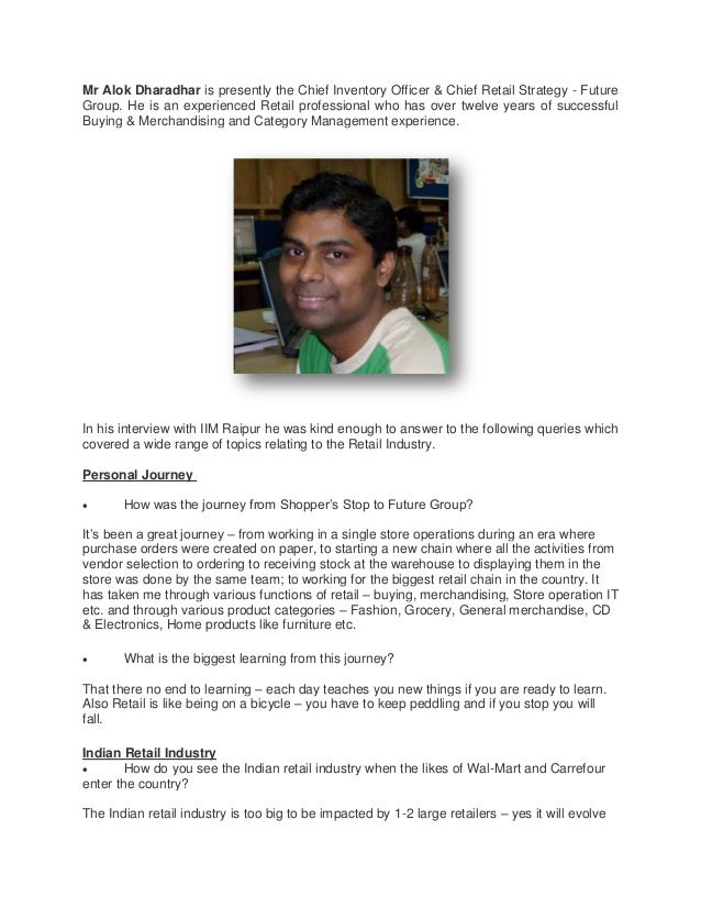 Mr Alok Dharadhar is presently the Chief Inventory Officer & Chief Retail Strategy - Future Group. He is an experienced Re...