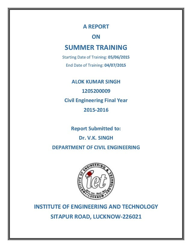 summer training report alok industries Certificate and training programs at  a student at roxbury community college,  last day for student initiated withdrawal 10 week summer i and summer ii: jul 23.