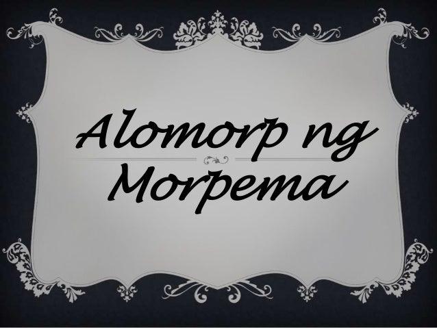 Alomorp ng Morpema