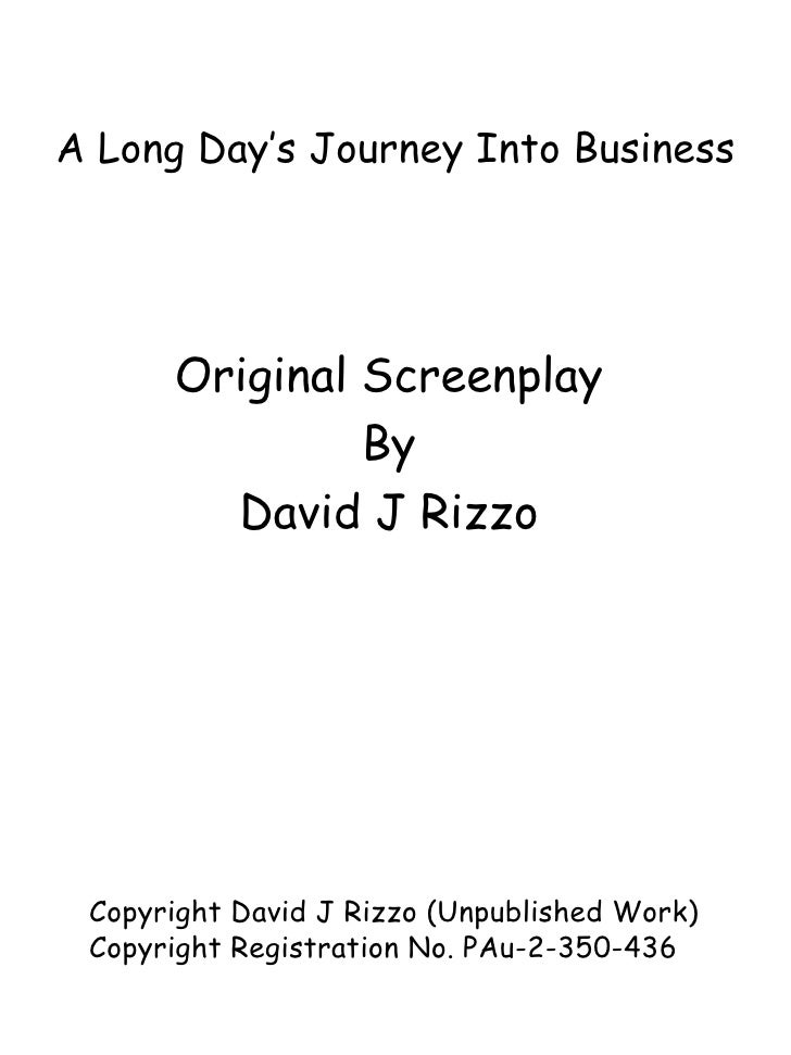 A Long Days Journey Into Business