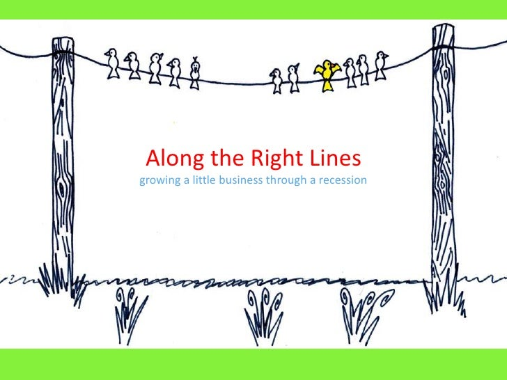 Along The Right Lines