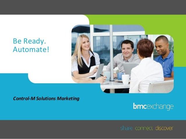 Be Ready. Automate: Alon Lebenthal, BMC Software