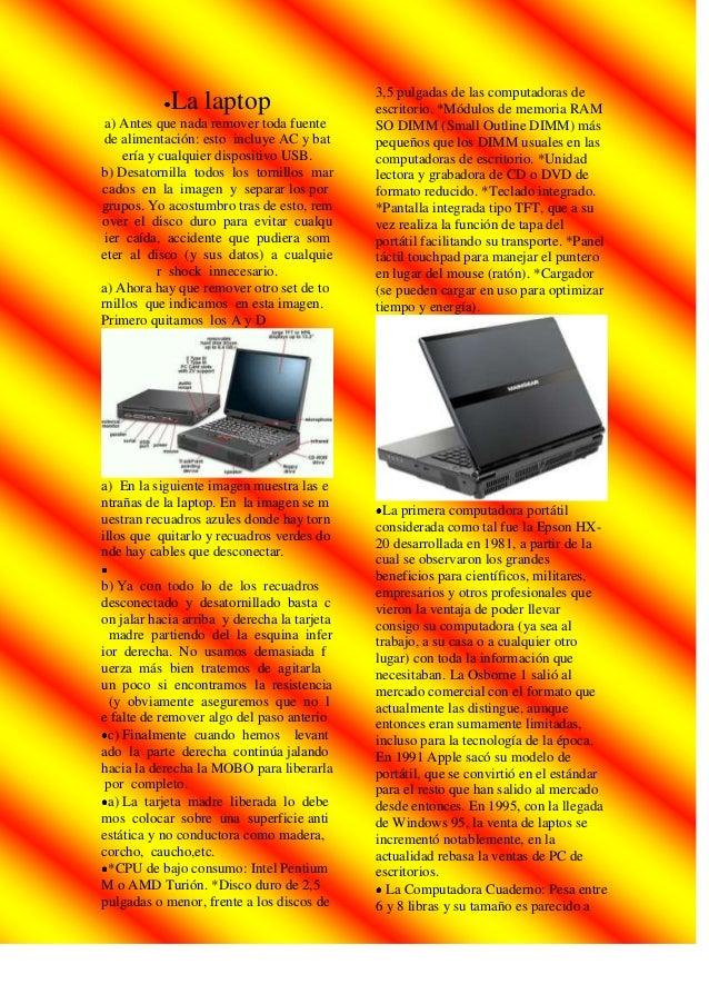 3,5 pulgadas de las computadoras de            La laptop                        escritorio. *Módulos de memoria RAM a) Ant...
