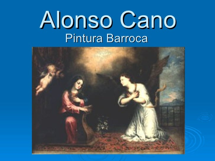 Alonso Cano Pintura Barroca