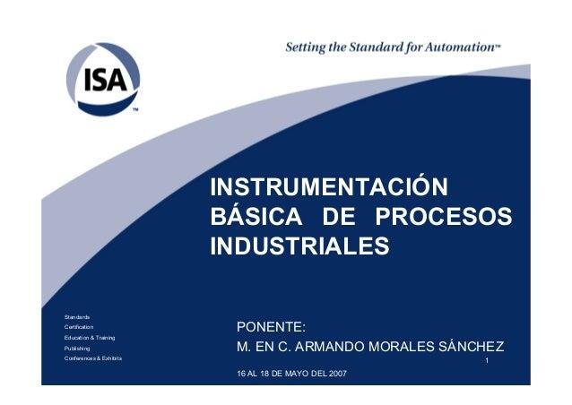1StandardsCertificationEducation & TrainingPublishingConferences & ExhibitsINSTRUMENTACIÓNBÁSICA DE PROCESOSINDUSTRIALESPO...