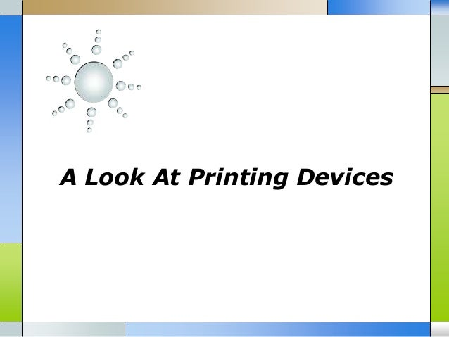 A Look At Printing Devices
