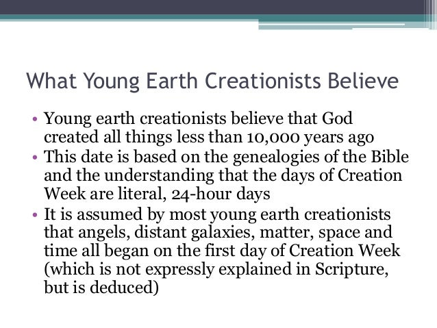 young earth creationism essay Just a short overview of my position on the old/young earth issue: either is possible, but i lean toward a young-earth view for the following reasons: a literal 6 day creation is the most clear and simple interpretation of genesis and other scriptures that speak of creation and the 6 days thereof most or all of what we view from a.