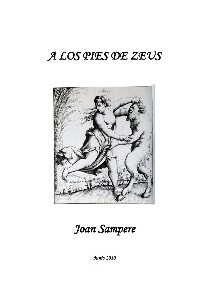 A LOS PIES DE ZEUS         Joan Sampere         Junio 2010                        1