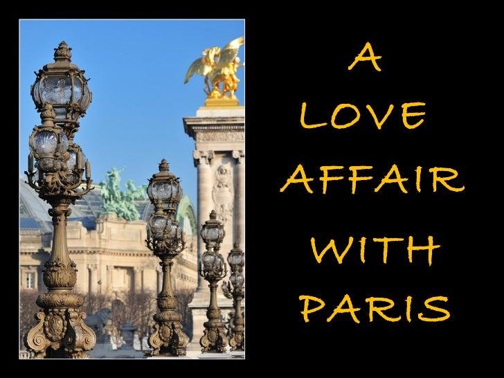 A love afair with Paris