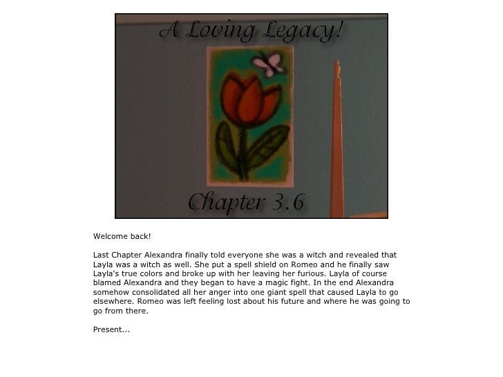 Welcome back!  Last Chapter Alexandra finally told everyone she was a witch and revealed that Layla was a witch as well. S...