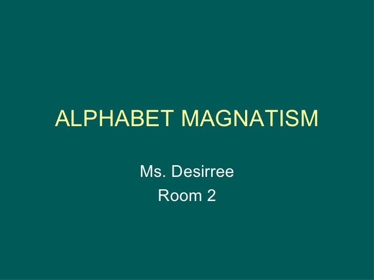 Alpabet Magnatism