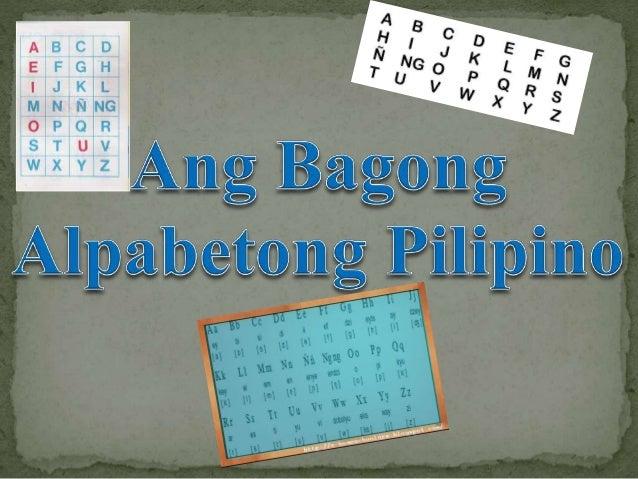 The New Filipino Alphabet/Ang Bagong Alpabetong FIlipino