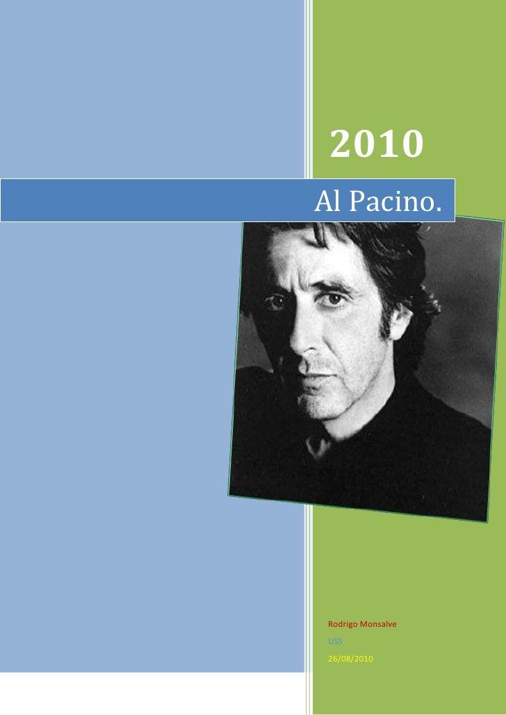 """rightcenterAl Pacino.2010Rodrigo MonsalveUSS26/08/2010<br />Tabla de contenido TOC o """" 1-3""""  h z u #Al Pacino# PAGEREF _To..."""