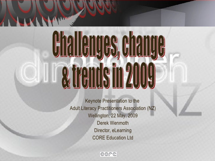 Challenges, change and trends