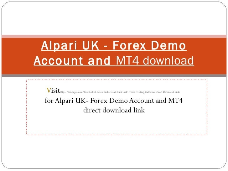 Alpari forex 4 demo account
