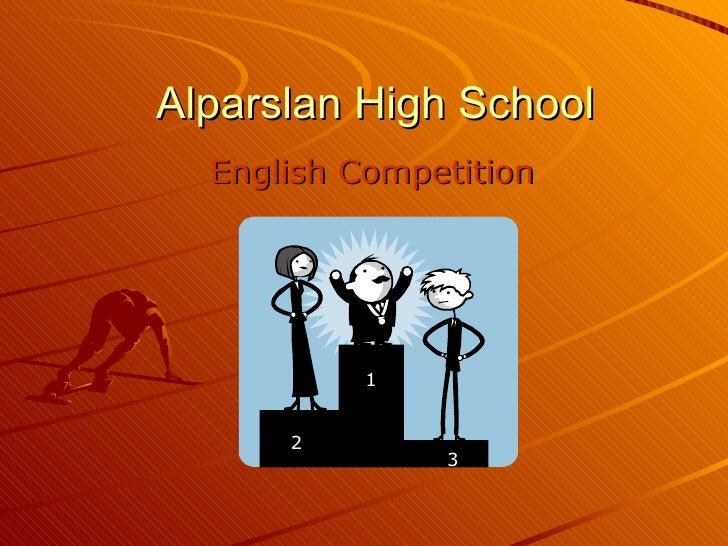 Alparslan High School English Competition 1 2 3