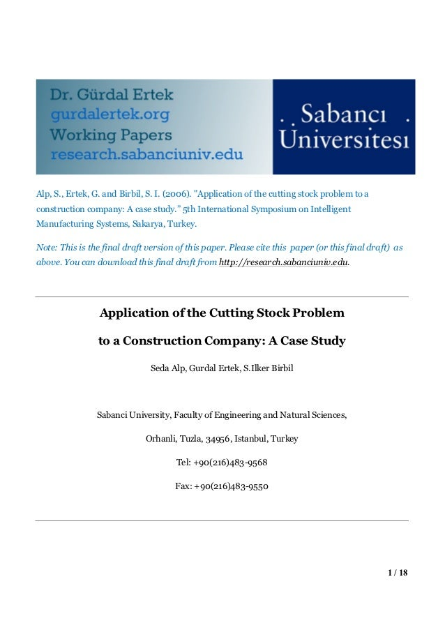 "Alp, S., Ertek, G. and Birbil, S. I. (2006). ""Application of the cutting stock problem to aconstruction company: A case st..."