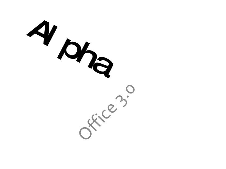 Alpha Office 3.0