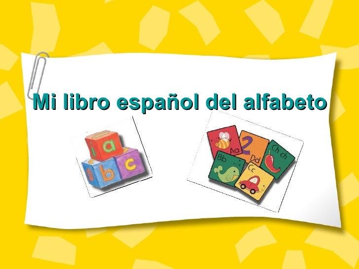 Mi libro español del alfabeto