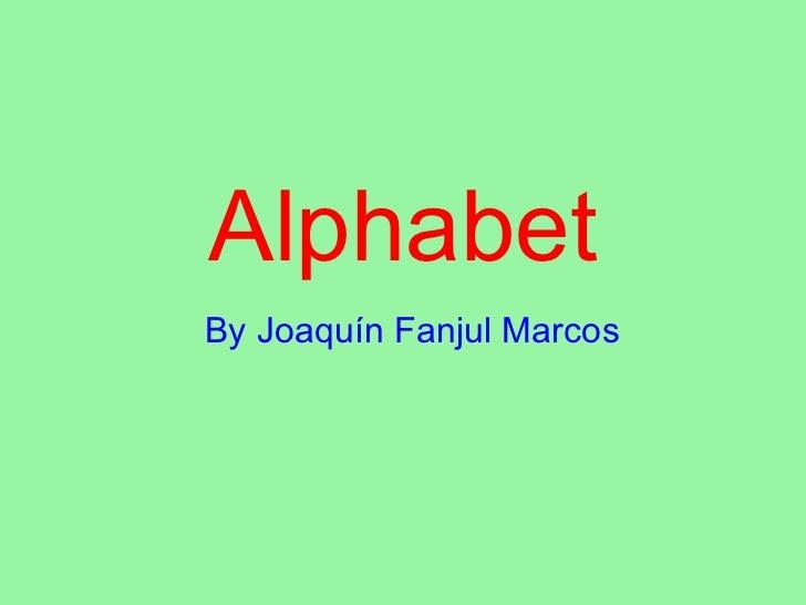 Alphabetjoaquín