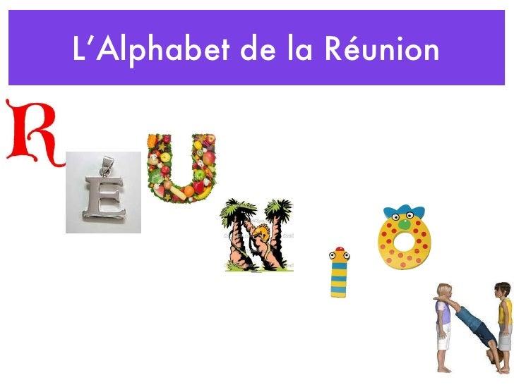 Alphabet de la Réunion