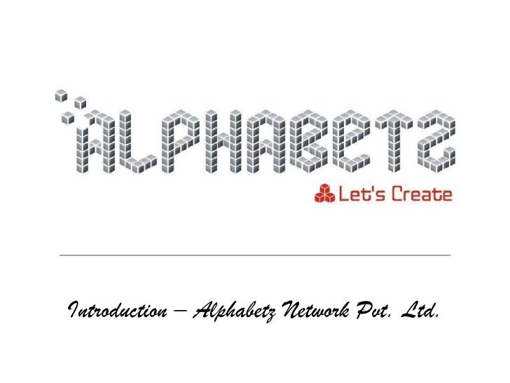 Introduction – Alphabetz Network Pvt. Ltd.