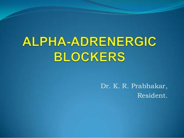 Alpha adrenergic blockers