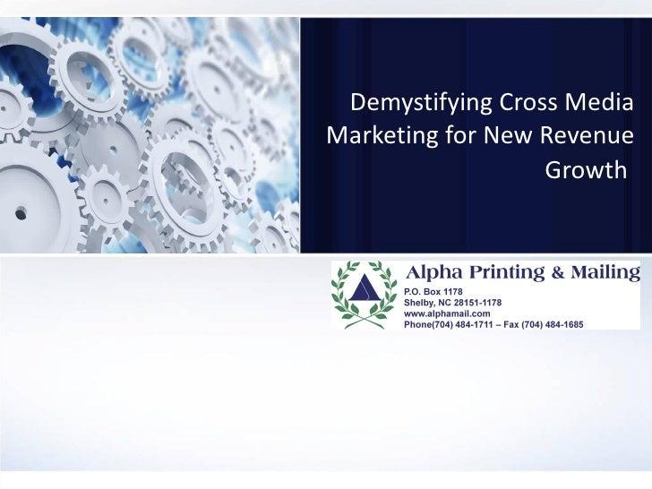 Demystifying Cross Media Marketing for New Revenue Growth