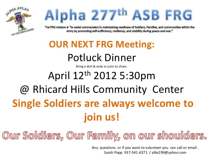 OUR NEXT FRG Meeting:           Potluck Dinner             Bring a dish & soda or juice to share.        April 12th 2012 5...