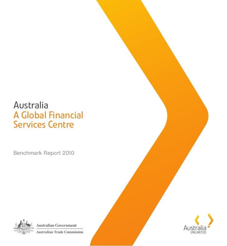 AustraliaA Global FinancialServices CentreBenchmark Report 2010