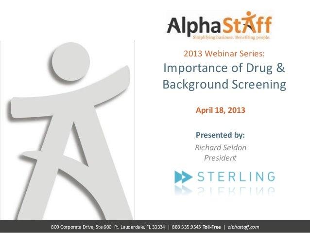 AlphaStaff Webinar Importance of Drug and Background Screening