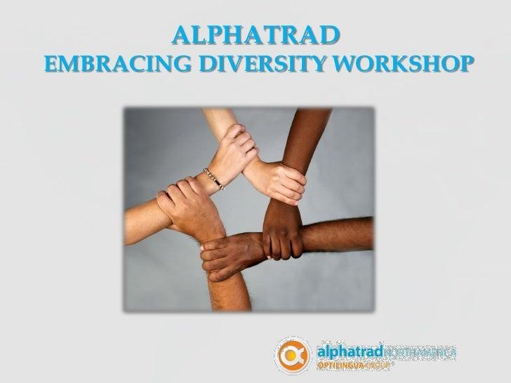 ALPHATRADEMBRACING DIVERSITY WORKSHOP