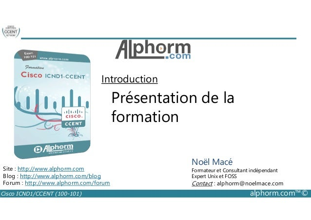Introduction  Présentation de la  formation  Noël Macé  Formateur et Consultant indépendant  Expert Unix et FOSS  Contact ...