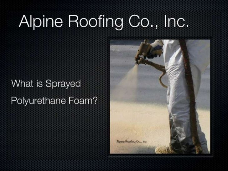 What is Sprayed Polyurethane Foam?
