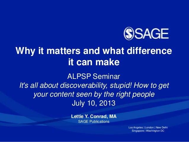 Alpsp conference on discoverability   lettie conrad presentation july 2013